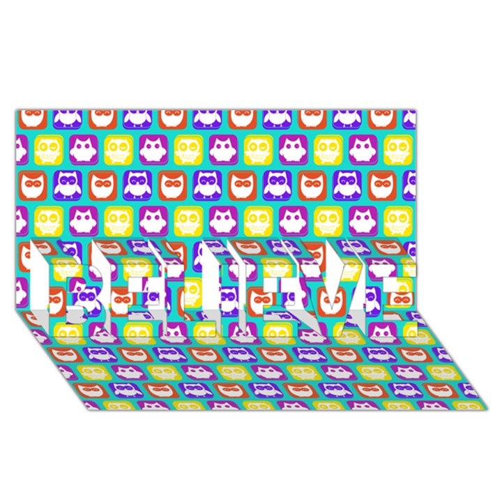 Colorful Whimsical Owl Pattern BELIEVE 3D Greeting Card (8x4)