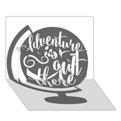 Adventure Is Out There I Love You 3d Greeting Card (7x5)