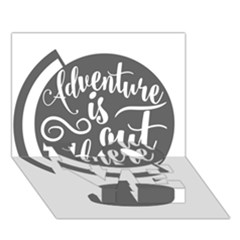 Adventure Is Out There LOVE Bottom 3D Greeting Card (7x5)