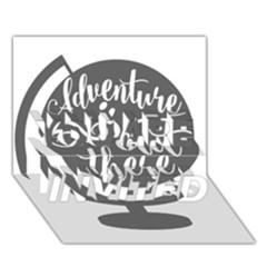 Adventure Is Out There You Are Invited 3d Greeting Card (7x5)