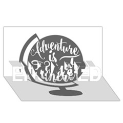 Adventure Is Out There Engaged 3d Greeting Card (8x4)