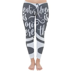 Adventure Is Out There Winter Leggings