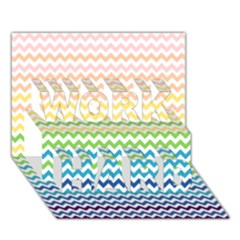 Pastel Gradient Rainbow Chevron WORK HARD 3D Greeting Card (7x5)