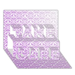 Purple Damask Gradient TAKE CARE 3D Greeting Card (7x5)
