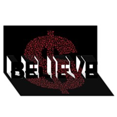 Dollar People Icon BELIEVE 3D Greeting Card (8x4)