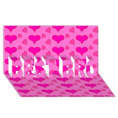 Hearts Pink Best Bro 3d Greeting Card (8x4)