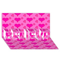 Hearts Pink BELIEVE 3D Greeting Card (8x4)