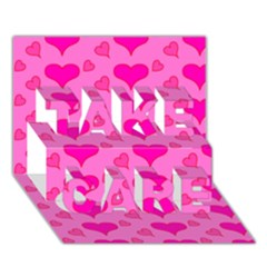 Hearts Pink TAKE CARE 3D Greeting Card (7x5)