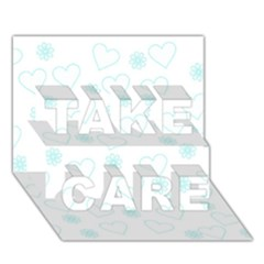 Flowers And Hearts TAKE CARE 3D Greeting Card (7x5)