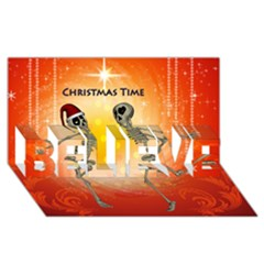 Dancing For Christmas, Funny Skeletons BELIEVE 3D Greeting Card (8x4)