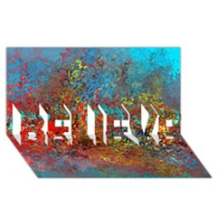 Abstract in Red, Turquoise, and Yellow BELIEVE 3D Greeting Card (8x4)