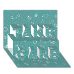 Sweetie Soft Teal Take Care 3d Greeting Card (7x5)