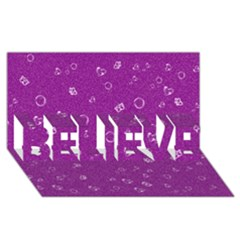 Sweetie,purple BELIEVE 3D Greeting Card (8x4)