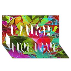 Floral Abstract 1 Laugh Live Love 3D Greeting Card (8x4)