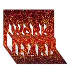 Glitter 3 WORK HARD 3D Greeting Card (7x5)