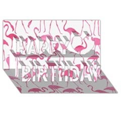 Pink Flamingos Pattern Happy Birthday 3D Greeting Card (8x4)