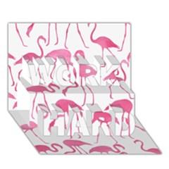 Pink Flamingos Pattern WORK HARD 3D Greeting Card (7x5)