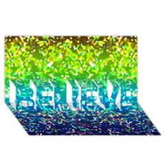 Glitter 4 BELIEVE 3D Greeting Card (8x4)