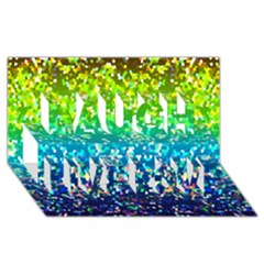 Glitter 4 Laugh Live Love 3d Greeting Card (8x4)