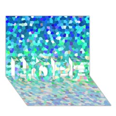 Mosaic Sparkley 1 HOPE 3D Greeting Card (7x5)