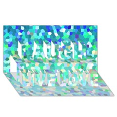 Mosaic Sparkley 1 Laugh Live Love 3D Greeting Card (8x4)