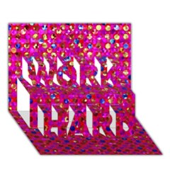 Polka Dot Sparkley Jewels 1 Work Hard 3d Greeting Card (7x5)