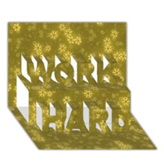 Snow Stars Golden Work Hard 3d Greeting Card (7x5)