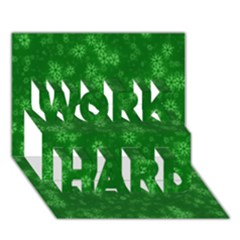 Snow Stars Green Work Hard 3d Greeting Card (7x5)