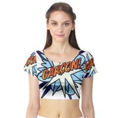 Comic Book Garcon! Short Sleeve Crop Top