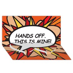 Hands Off. This is mine! Twin Heart Bottom 3D Greeting Card (8x4)