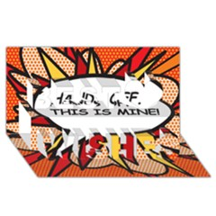 Hands Off. This is mine! Best Wish 3D Greeting Card (8x4)