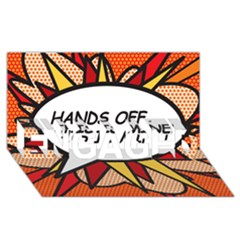 Hands Off. This is mine! ENGAGED 3D Greeting Card (8x4)