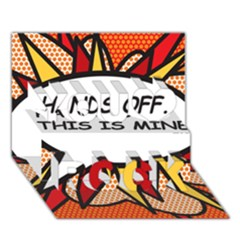 Hands Off  This Is Mine! You Rock 3d Greeting Card (7x5)