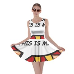Hands Off. This is mine! Skater Dresses