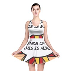 Hands Off. This is mine! Reversible Skater Dresses