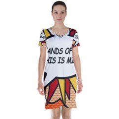 Hands Off  This Is Mine! Short Sleeve Nightdresses