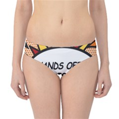 Hands Off. This is mine! Hipster Bikini Bottoms