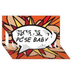 Comic Book This Is No Time To Pose Baby Mom 3d Greeting Card (8x4)