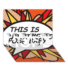 Comic Book This Is No Time To Pose Baby Hope 3d Greeting Card (7x5)