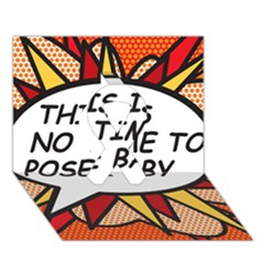 Comic Book This Is No Time To Pose Baby Ribbon 3d Greeting Card (7x5)