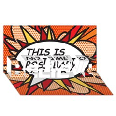 Comic Book This Is No Time To Pose Baby BELIEVE 3D Greeting Card (8x4)