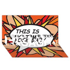 Comic Book This Is No Time To Pose Baby ENGAGED 3D Greeting Card (8x4)