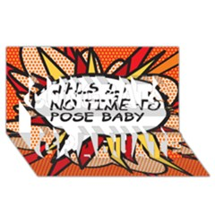 Comic Book This Is No Time To Pose Baby Congrats Graduate 3d Greeting Card (8x4)