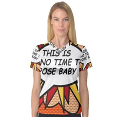 Comic Book This Is No Time To Pose Baby Women s V Neck Sport Mesh Tee