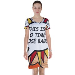 Comic Book This Is No Time To Pose Baby Short Sleeve Nightdresses