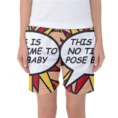 Comic Book This Is No Time To Pose Baby Women s Basketball Shorts
