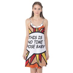 Comic Book This Is No Time To Pose Baby Camis Nightgown