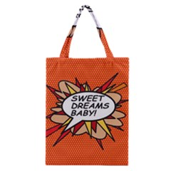 Sweet Dreams Baby!  Classic Tote Bags