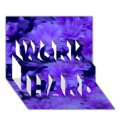 Phenomenal Blossoms Blue Work Hard 3d Greeting Card (7x5)