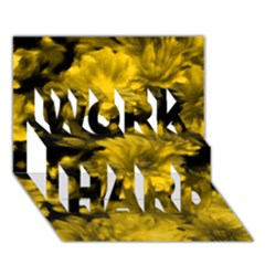 Phenomenal Blossoms Yellow WORK HARD 3D Greeting Card (7x5)